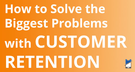 how-to-solve-biggest-problems-customer-retention-passkit-blog
