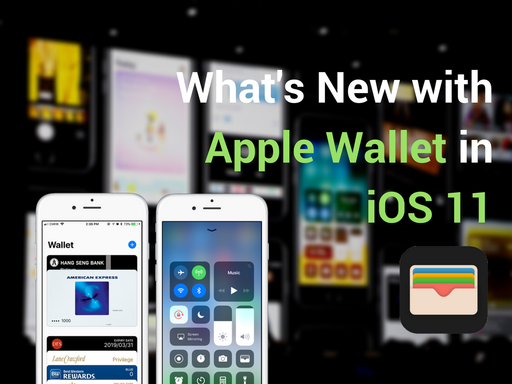 What's-New-with-Apple-Wallet-in-iOS-11